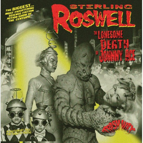 """Sterling Roswell: The Lonesome Death Of Johnny Ace (10""""EP)"""