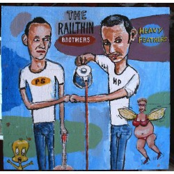 "The Railthin Brothers: Heavy Feathers (10"" LP)"
