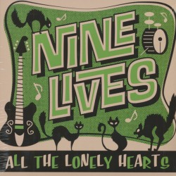 Nine Lives: All The Lonely Hearts (LP)