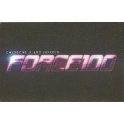 Chydeone X Leo Luxxxus / Chydeone / Leo Luxxxus: Force100 (MC)