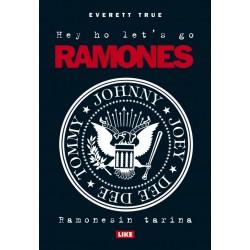 Hey Ho Lets Go — Ramonesin tarina (kirja)
