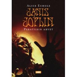 Janis Joplin: Paratiisin arvet (kirja)
