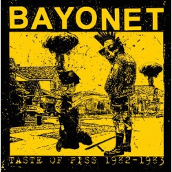 Bayonet: Taste Of Piss 1982-1983 (LP+CD)