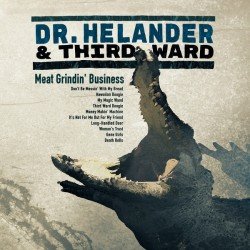 Dr. Helander & Third Ward: Meat Grindin' Business (CD)