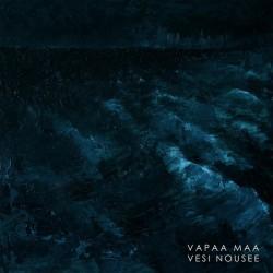 Vapaa Maa: Vesi Nousee (LP)