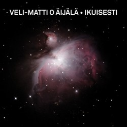 """Veli-Matti O Äijälä: Ikuisesti (12"""" EP)"""