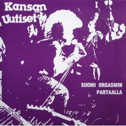 Kansan Uutiset: Suomi Orgasmin Partaalla (2LP)