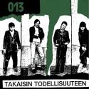 013: Takaisin Todellisuuteen (LP)