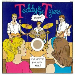 "Teddy & The Tigers: Boppin' (10""+7"")"