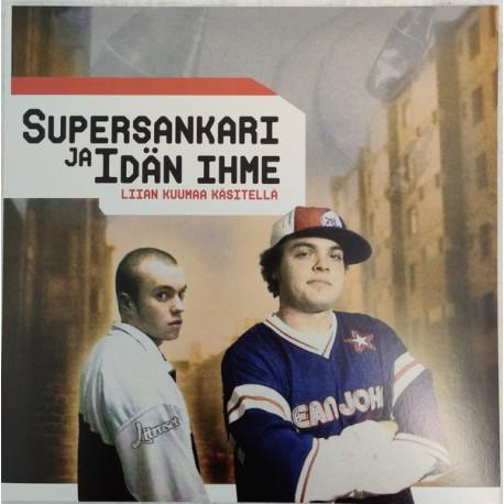 Supersankari Ja Idän Ihme: Liian Kuumaa Käsitellä (LP)