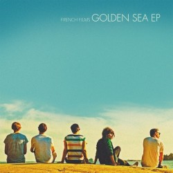 French Films ‎– Golden Sea EP