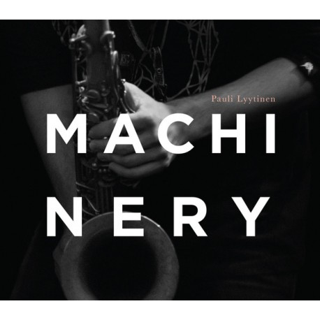 Pauli Lyytinen Machinery: Pauli Lyytinen Machinery (CD+DVD)