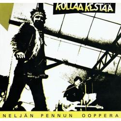 Kollaa Kestää: Neljän Pennun Ooppera (LP)
