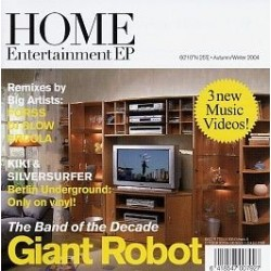Giant Robot ‎– Home Entertainment EP