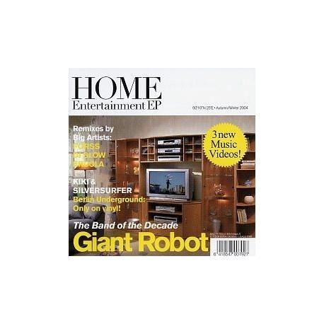 Giant Robot – Home Entertainment EP