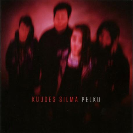 Kuudes Silmä: Pelko (CD)