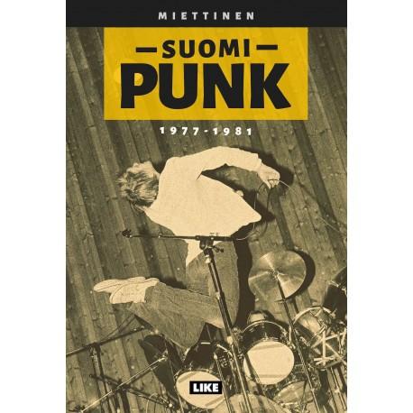 Kimmo Miettinen: Suomi-punk 1977-1981
