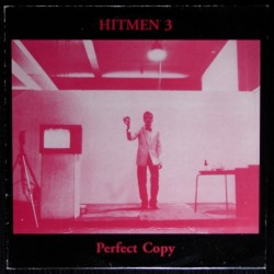 Hitmen 3 : Perfect Copy (LP)