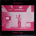 Hitmen 3:  Perfect Copy  (LP)