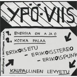 """Ypö-Viis: Energia on A ja O / Kotka palaa (7"""")"""