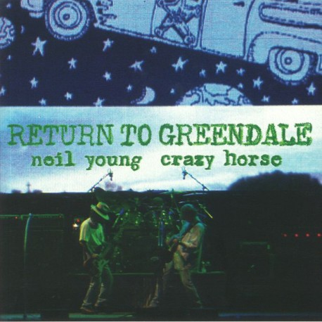 Neil Young & Crazy Horse: Return to Greendale (2LP)