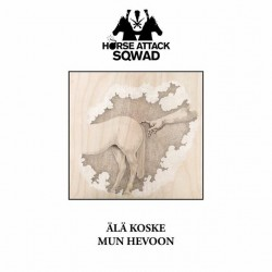 Horse Attack Sqwad : Älä koske mun hevoon
