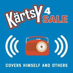 Kärtsy 4 Sale - Covers Himself And Others (Autographed CD)