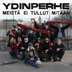 """Ydinperhe: Meistä ei tullut mitään (7""""EP)"""