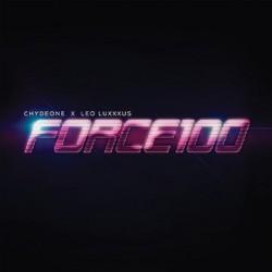 Chydeone X Leo Luxxxus / Chydeone / Leo Luxxxus: Force100 (LP)