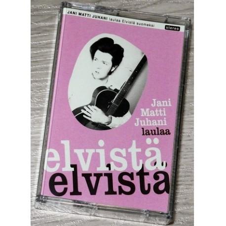 Jani Matti Juhani: Jani Matti Juhani Laulaa Elvistä Suomeksi (MC)