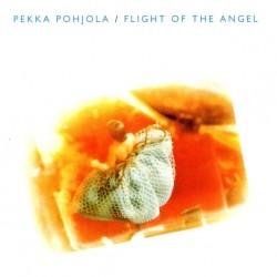 Pekka Pohjola: Flight Of The Angel (CD)