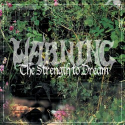 Warning: The Strength To Dream (green 2LP)