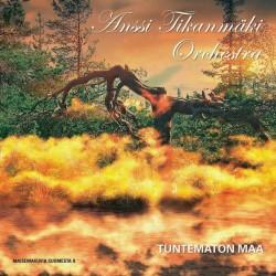 Anssi Tikanmäki Orchestra: Tuntematon Maa (Maisemakuvia Suomesta II) LP