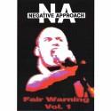 Negative Approach: Fair Warning Vol. 1 (DVD)