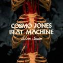 Cosmo Jones Beat Machine: Skeleton Elevator (LP)