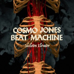 Cosmo Jones Beat Machine: Skeleton Elevator (CD)