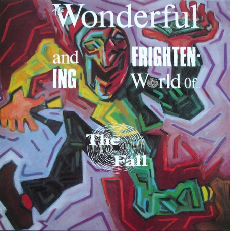 The Fall: The Wonderful And Frightening World Of... (2LP)