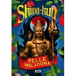 Pelle Miljoona: Shiva-kuu (book)