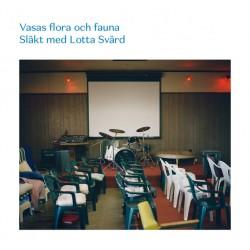 Vasas Flora Och Fauna: Släkt Med Lotta Svärd (LP)