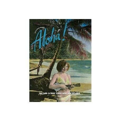 Aloha! : Uusi laulu- ja Aloha! -lehtien valitut palat 1978-1986 (kirja)