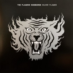 The Flaming Sideburns: Silver Flames (LP)