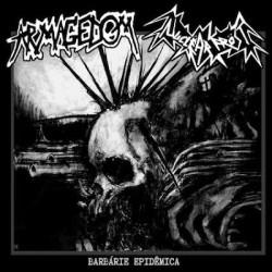 Armagedom / Nuclëar Fröst: Barbárie Epidêmica