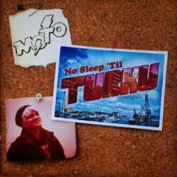 M.O.T.O.: No Sleep 'Til Turku (LP)