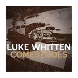Luke Whitten: Comes and goes (CD)