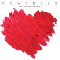 Nowadays: Tytöt piirtää sydämiä seiniin (LP)