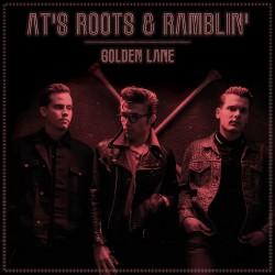 AT's Roots & Ramblin' - Golden Lane (LP)