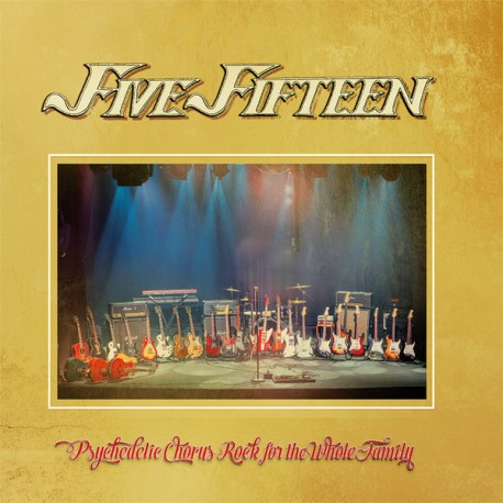 Five Fifteen: Psychedelic Chorus Rock For The Whole Family (CD)