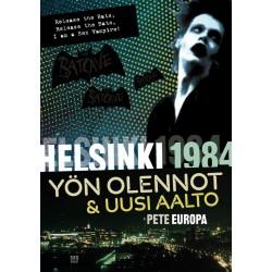 Pete Europa: Helsinki 1984 - Yön olennot & uusi aalto (kirja)