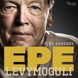 Timo Kanerva: Epe - levymoguli (book)