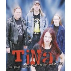 Tina: Jos tänänään töitä saan (CD)